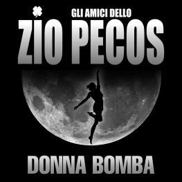 Donna Bomba - Gli Amici dello Zio Pecos